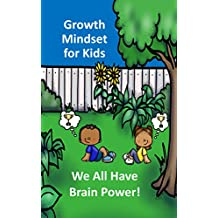 Growth Mindset for Kids: We All Have Brain Power! (English Edition)