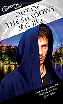 Out of the Shadows (Dreamspun Desires Book 40) by [Wells, K.C.]