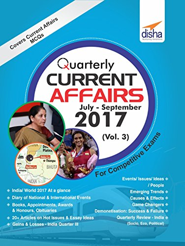 Quarterly Current Affairs - July to September 2017 for Competitive Exams - Vol. 3