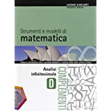 Strumenti e modelli di matematica. Tomo D: Analisi infinitesimale. Con espansione online. Per gli Ist. tecnici