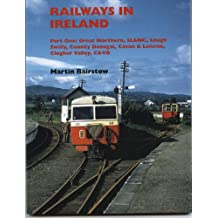 Railways in Ireland: Pt. 1