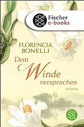 Dem Winde versprochen: Roman
