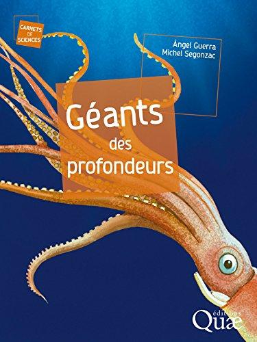 Géants des profondeurs (Carnets de sciences) par Michel Segonzac
