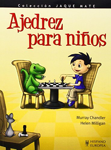 Ajedrez para niños (Jaque mate) por Murray Chandler