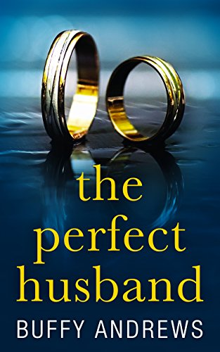 The Perfect Husband by [Andrews, Buffy]