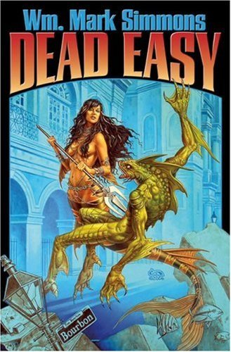 Dead Easy by WM. MARK SIMMONS (2007-06-05)