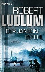 Der Janson Befehl: Roman (JANSON-Serie 1)