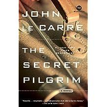 The Secret Pilgrim: A Novel