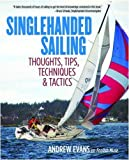 Singlehanded Sailing: Thoughts, Tips, Techniques & Tactics (International Marine-RMP)