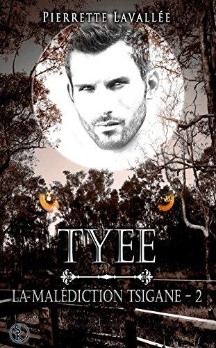 Tyee: La malédiction Tsigane, T2