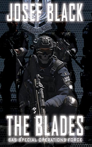 the-blades-sas-special-operations-force-the-blades-series-book-1