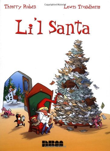 Li'L Santa by Thierry Robin (2002-11-01) Santas Lil Elf