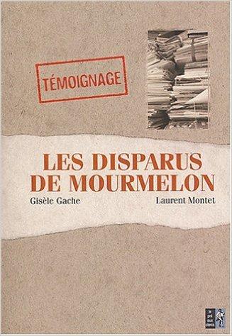 Les disparus de Mourmelon de Laurent Montet ( 25 mars 2004 )