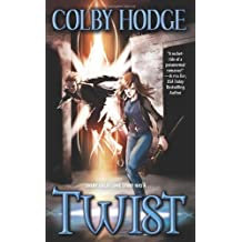 Twist by Colby Hodge (2008-02-01)