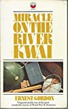 Miracle on the River Kwai (Fount paperbacks)