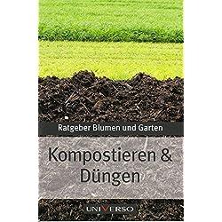 Ratgeber Garten - Kompostieren und Düngen