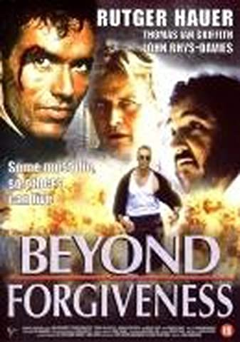 Beyond Forgiveness ( Blood of the Innocent ) ( AK-47: The Death Machine ) by Thomas Ian Griffith