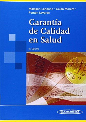 Garantía de Calidad en Salud. por Gustavo Malagón Londoño
