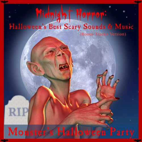 Midnight Horror - The Best Halloween Scary Sounds and Music