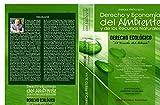 Derecho y Economía del Ambiente y de los Recursos Naturales - DERECHO ECOLÓGICO: DERECHO ECOLÓGICO (Spanish Edition)