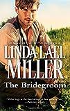 The Bridegroom (Stone Creek Novels)