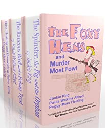 The Foxy Hens and Murder Most Fowl (English Edition)