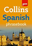 Collins Easy Learning Spanish Phrasebook (Collins Gem)