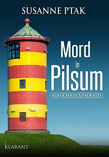 Buchseite und Rezensionen zu 'Mord in Pilsum. Ostfrieslandkrimi' von Susanne Ptak