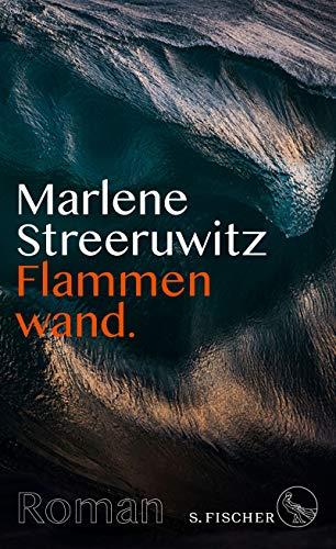 Buchseite und Rezensionen zu 'Flammenwand.: Roman mit Anmerkungen.' von Marlene Streeruwitz