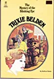 Trixie Belden and the Mystery of the Blinking Eye