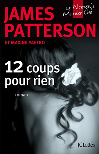 12 Coups pour rien (Thrillers)