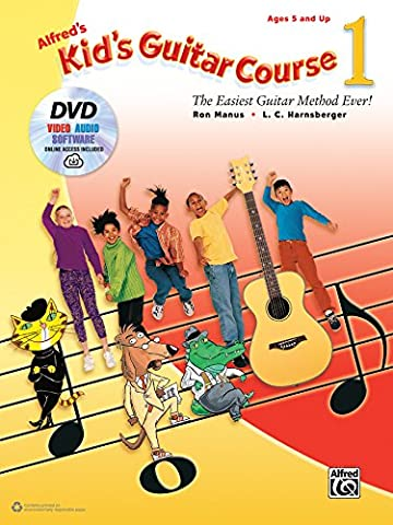 Alfred's Kid's Guitar Course 1: The Easiest Guitar Method Ever! (Book, DVD & Online Audio, Video &