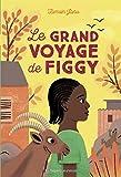 Le grand voyage de Figgy...