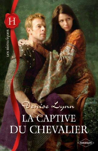 La captive du chevalier (Les Historiques)