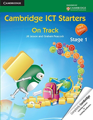 Cambridge ICT Starters: On Track, Stage 1