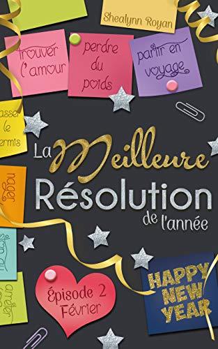 Couverture du livre La meilleure résolution de l'année: Février
