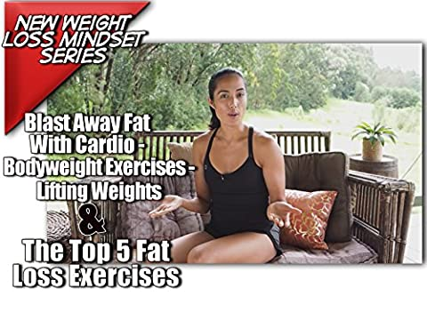 Blast Away Fat With Cardio, Burn Fat With Bodyweight Exercises & Drop The Pounds By Attending An Exercise