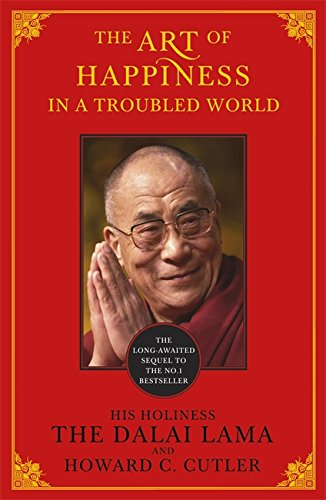 The Art of Happiness in a Troubled World (Of Lama Happiness Dalai Art)
