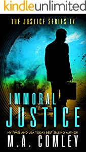 Immoral Justice (Justice Series Book 17)