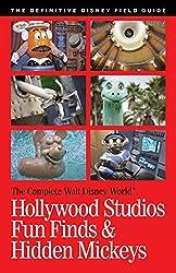 Walt Disney World Hollywood Studios Fun Finds & Hidden Mickeys (The Complete Walt Disney World Book 14) (English Edition)