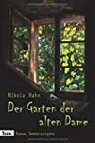 Der Garten der alten Dame: Roman. Sommerausgabe (Verbotener Garten)