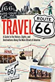 Best Road Trip Routes - Travel Route 66: A Guide to the History Review