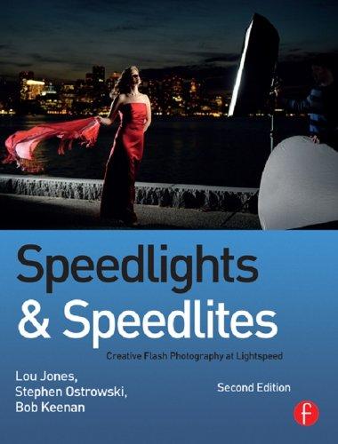 Speedlights & Speedlites: Creative Flash Photography at the Speed of Light (English Edition)