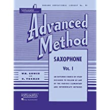 Rubank Advanced Method - Saxophone Vol. 1 (Rubank Educational Library, Band 93)