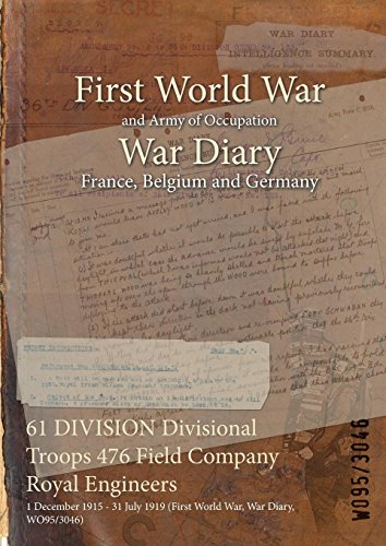 61 DIVISION Divisional Troops 476 Field Company Royal Engineers : 1 December...