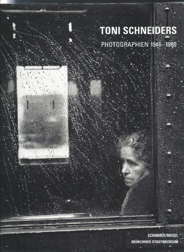 Toni Schneiders - Photographien 1946-1980 by Ulrich Pohlmann (1999-07-31)