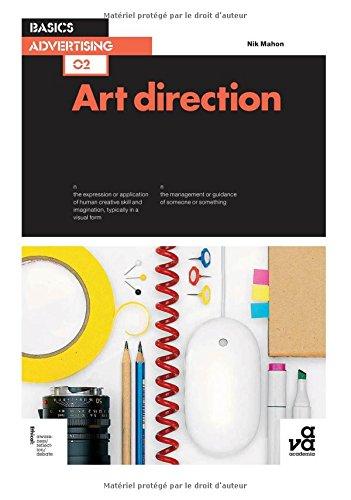 Basics Advertising: Art Direction par Nik Mahon