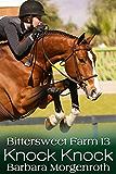 Bittersweet Farm 13: Knock Knock