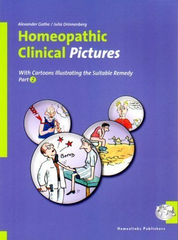 Homeopathic Clinical Pictures Part 2 by Alexander Gothe (2011-12-31)