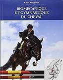 Biomécanique et gymnastique du cheval...